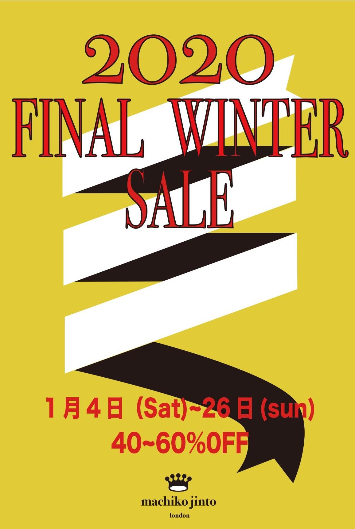 Final Sale  2020年1月14日(Sat)~1月26日(Sun)  40~60%OFF